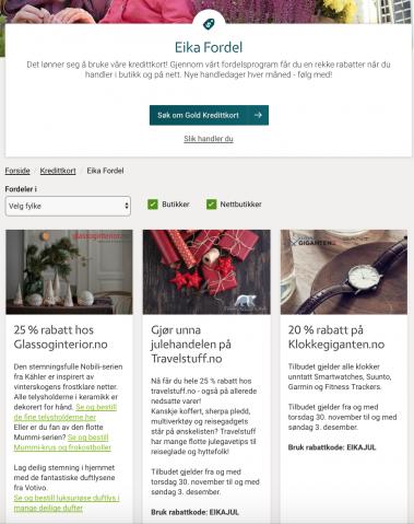 Eika Fordel er Eikas fordelsportal. Har du kredittkortet Eika ViVo, Eika Gold eller Eika Business kan du benytte rabattene og fordelene i portalen.
